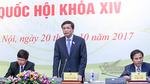 Phê chuẩn Tổng Thanh tra Chính phủ và Bộ trưởng GTVT mới vào tuần tới