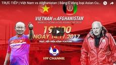 Link xem trực tiếp Việt Nam vs Afghanistan, 19h ngày 14/11