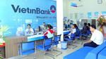 VietinBank có lợi nhuận dẫn đầu ngành Ngân hàng