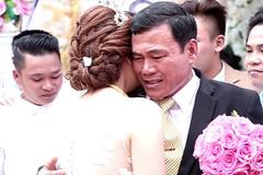 Xúc động với những lời dặn dò của cha khi con gái lấy chồng