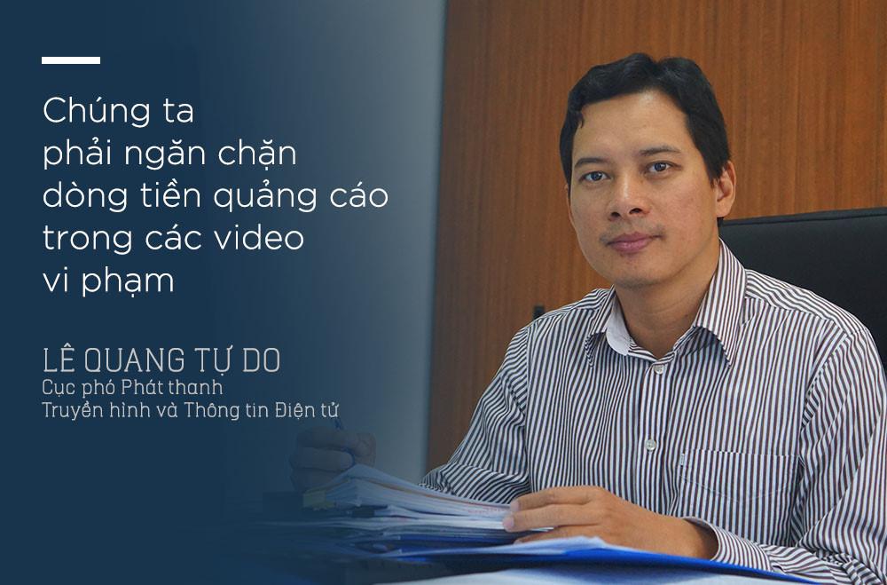 ngăn chặn nội dung xấu độc,quảng cáo YouTube,Lê Quang Tự Do,Bộ TT&TT