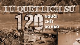 2017: Lũ quét lịch sử, hơn 120 người chết do bão