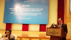 Mạng lưới các trường liên kết UNESCO Việt Nam đóng góp cho phát triển bền vững