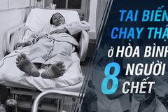 Sự cố chấn động ngành y 2017: 8 người chết khi chạy thận