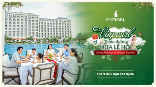 Vinpearl - Chuỗi trải nghiệm không thể bỏ lỡ mùa lễ hội