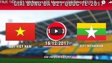 Link xem trực tiếp U21 Việt Nam vs U21 Myanmar, 18h30 ngày 16/12