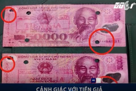 Cách phân biệt tiền giả, tiền thật