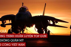 """Tác giả chương trình huấn luyện """"Top Gun"""" của không quân Mỹ là phi công Việt Nam?"""
