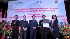 ĐH đầu tiên của Việt Nam nhận chứng nhận đạt chuẩn chất lượng Đông Nam Á