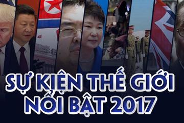 Sự kiện thế giới nổi bật năm 2017