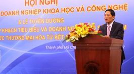 Sẽ khắc phục vướng mắc về phát triển doanh nghiệp KHCN