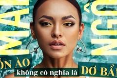 Nói về năm 2017 nhiều thị phi, Mai Ngô khẳng định: 'Ồn ào không có nghĩa là dơ bẩn'