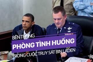 Bí mật bên trong 'phòng Tình huống' khi diễn ra cuộc truy sát Bin Laden
