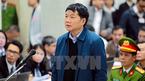 Vụ ông Đinh La Thăng: LS đề nghị miễn trách nhiệm hình sự cho bị cáo