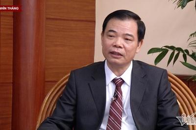 Bộ trưởng Nông nghiệp: Gỡ nút thắt, quyết mang về 40 tỷ USD