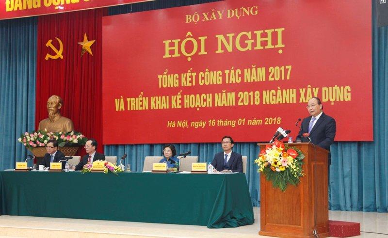 Thủ tướng Chính phủ,Nguyễn Xuân Phúc,Bộ Xây dựng,ngành xây dựng,bất động sản 2017