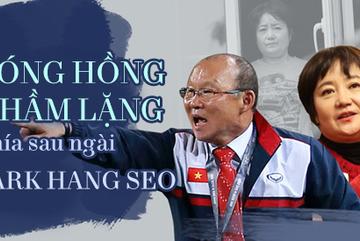 Bóng hồng thầm lặng phía sau ngài Park Hang Seo