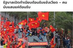 """Báo chí quốc tế đón U23 Việt Nam: """"Đẹp quá, Việt Nam!"""""""