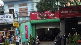 Bắt nóng nghi phạm cướp ngân hàng ở Bắc Giang